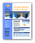 Single Station Louver Tools